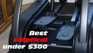 Best elliptical under 300